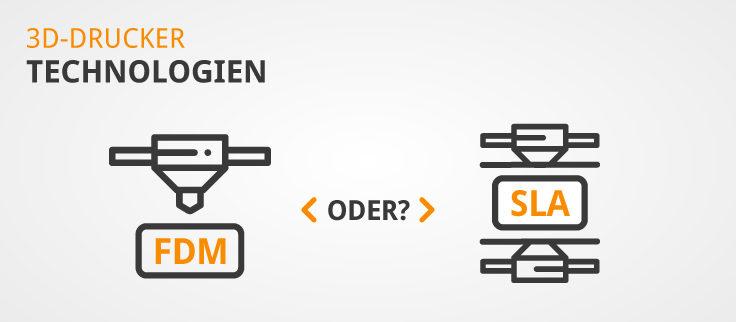 FDM vs. SLA 3D-Druck im Vergleich