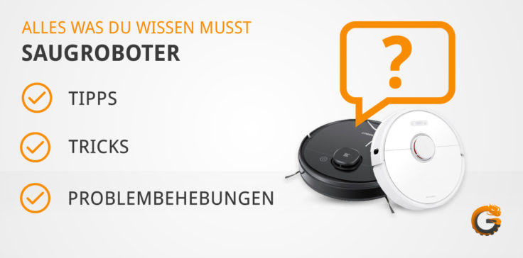 Saugroboter FAQ Tipps Tricks Problemlösung