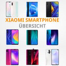 Xiaomi_Smartphone_Ubersicht_Beitragsbild