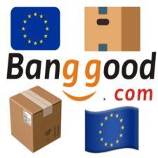 Banggood EU-Lager News Versand Bestellungen