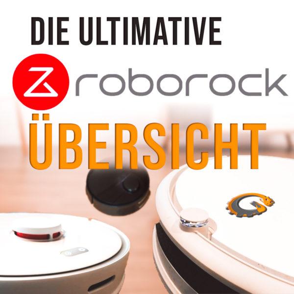 Roborock Saugroboter Übersicht alle Modelle Vergleich